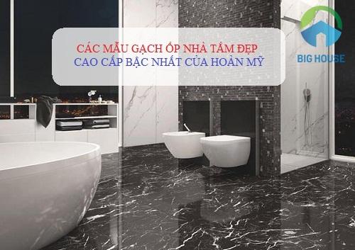 Mẫu gạch ốp nhà tắm, gạch ốp nhà vệ sinh Đẹp 2021 – Hiện Đại