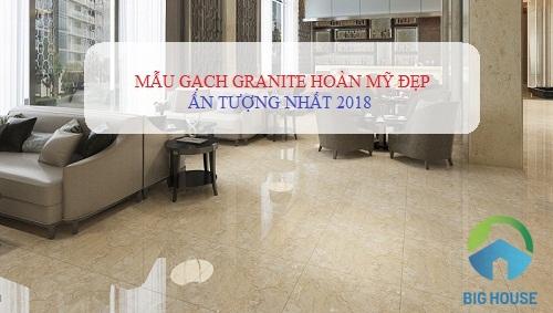 11 mẫu gạch granite Hoàn Mỹ ĐẸP – GIÁ RẺ nhất tại Big House