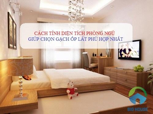 Cách tính diện tích phòng ngủ để sử dụng gạch ốp lát phù hợp