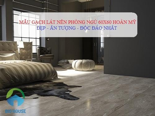 Tại sao nên chọn gạch hoàn mỹ 60×60 cho phòng khách hiện đại?