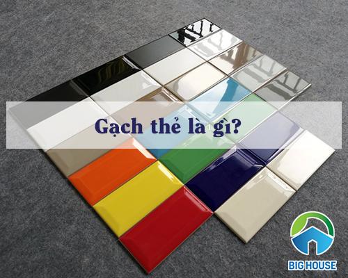 Gạch thẻ là gì? Phân loại, Báo giá, Ý tưởng ứng dụng gạch thẻ trong xây dựng