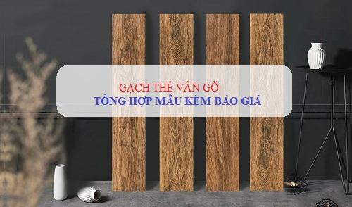 XEM NGAY mẫu gạch thẻ vân gỗ Đẹp – HOT nhất kèm báo giá chi tiết